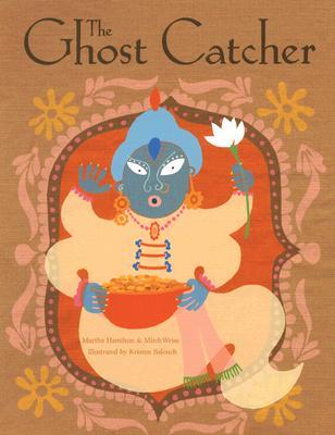 The Ghost Catcher By Hamilton, Martha/ Weiss, Mitch/ Balouch, Kristen (ILT)